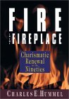 Fire In The Fireplace: Charismatic Renewal In The 90's