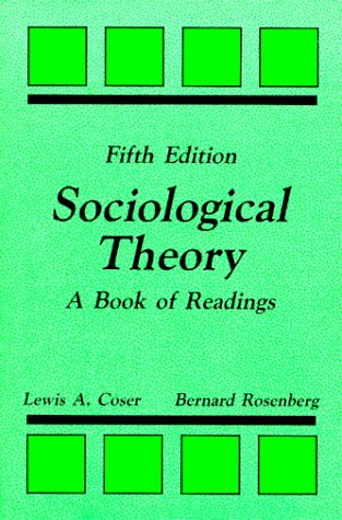 Sociological Theory: A Book of Readings
