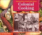 Colonial Cooking by Susan Dosier