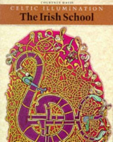 Celtic Illumination: The Irish School
