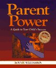 Parent Power: A Guide To Your Child's Success