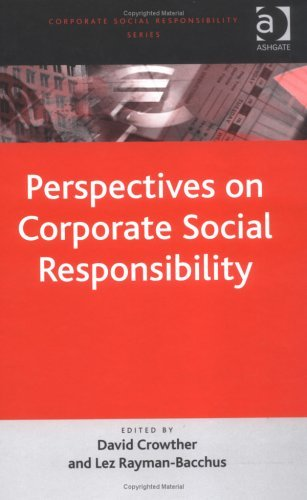 Perspectives On Corporate Social Responsibility