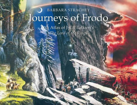 "Journeys of Frodo: An Atlas of J.R.R.Tolkien's ""The Lord of the Rings"""