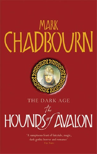 The Hounds of Avalon(Dark Age 3)