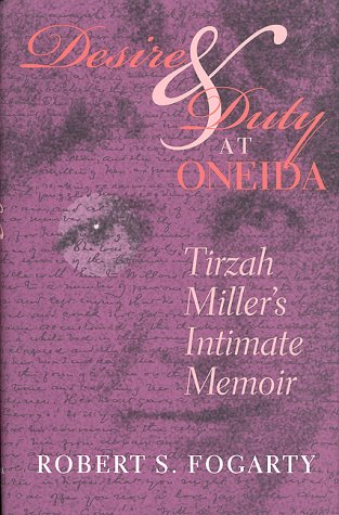 Desire and Duty at Oneida by Tirzah Miller Herrick