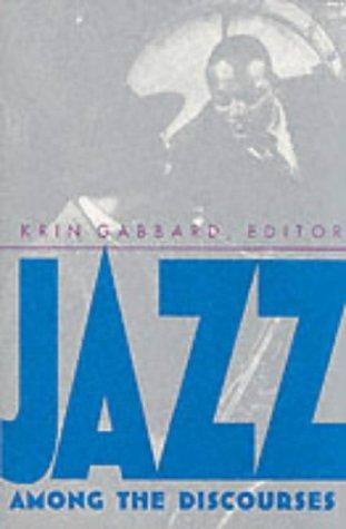 Jazz Among the Discourses