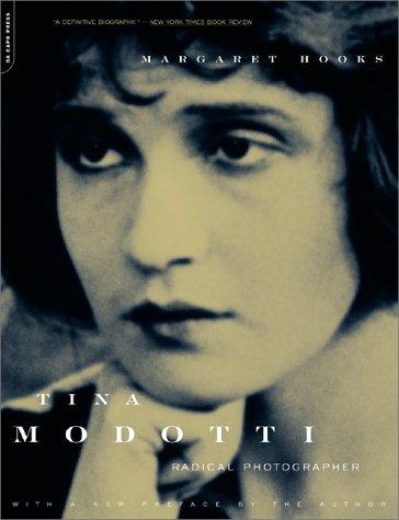 Tina Modotti: Radical Photographer