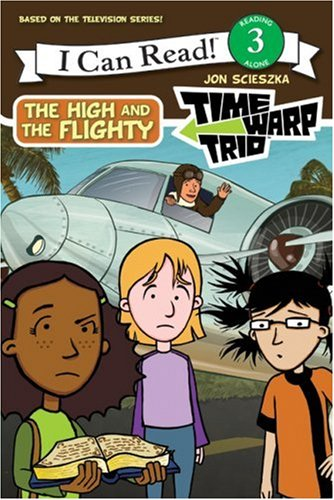 Time Warp Trio: The High and the Flighty