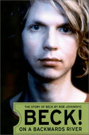 Beck!: On a Backwards River: The Story of Beck