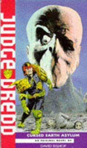 Judge Dredd: Cursed Earth Asylum
