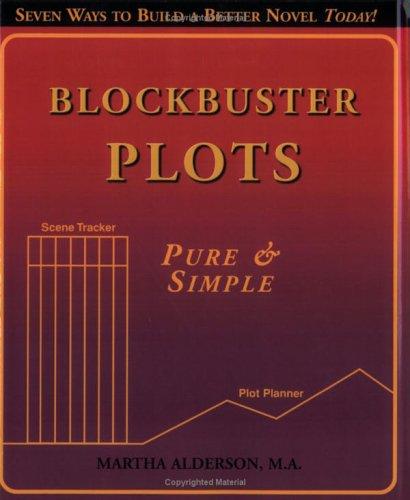 Blockbuster Plots by Martha Alderson