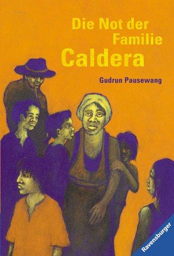 Die Not der Familie Caldera