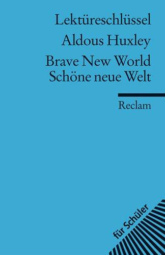 Lektüreschlüssel Zu Huxley: Brave New World