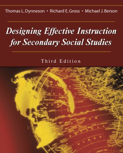Designing Effective Instruction For Secondary Social Studies