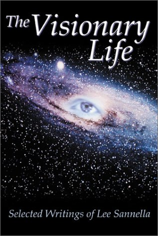 the-visionary-life-selected-writings