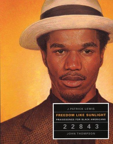 Freedom Like Sunlight by J. Patrick Lewis