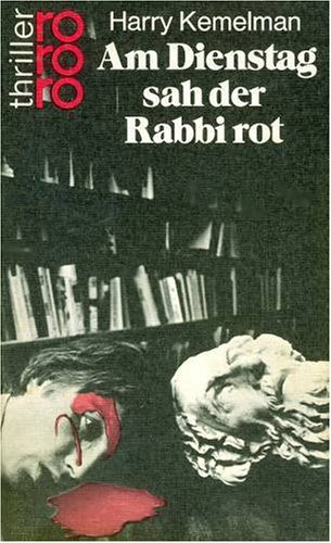 Tuesday the Rabbi Saw Red