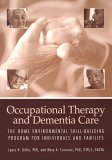 Occupational Therapy And Dementia Care: The Home Environmental Skill Building Program For..