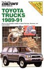 Chilton's Repair Manual: Toyota Trucks 1989-1991: All U.S. and Canadian Models of Toyota Pick-Ups, 4-Runners, and Land Cruisers (Chilton's Repair Manual