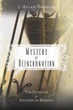 Mystery of Reincarnation by J. Allan Danelek
