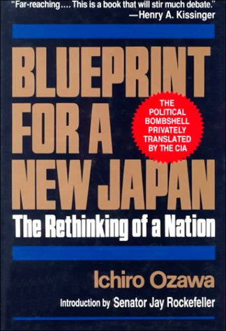 Blueprint for a new japan the rethinking of a nation by ichiro ozawa 948420 malvernweather Images