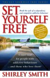 Set Yourself Free: Break the Cycle of Co-Dependency and Compulsive Addictive Behaviour