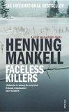 Faceless Killers (Kurt Wallender, #1)