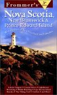 Ebook Frommer's Nova Scotia, New Brunswick & Prince Edward Island: With Newfoundland & Labrador by Frommer's PDF!