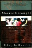 Native Stranger: A Black American's Journey into the Heart of Africa (Vintage Departures)