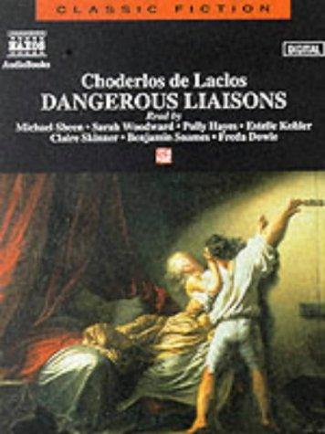 Liaisons Dangereuses: Dangerous Liaisons