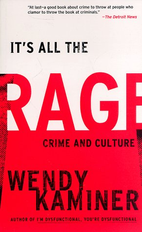 It's All The Rage: Crime And Culture
