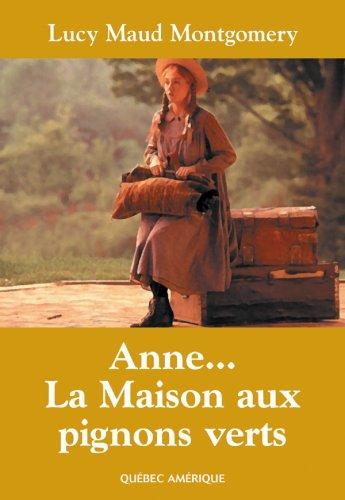 Anne, la maison aux pignons verts