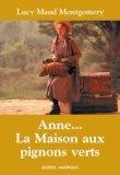 Anne, la maison aux pignons verts by L.M. Montgomery