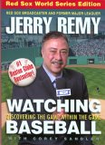 Watching Baseball, updated & revised: Discovering the Game within the Game