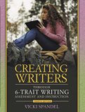 Creating Writers: Through 6-Trait Writing Assessment and Instruction