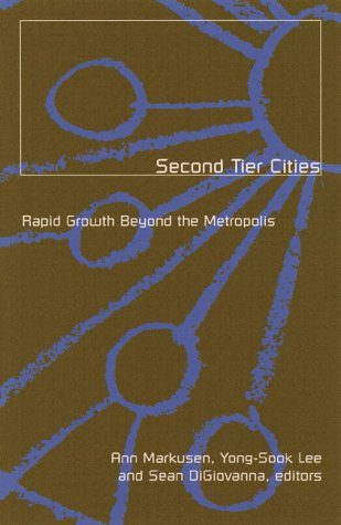Second Tier Cities: Rapid Growth beyond the Metropolis