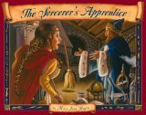 The Sorcerer's Apprentice by Mary Jane Begin