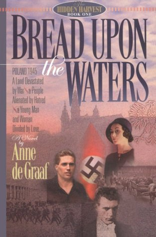 Ebook Bread Upon the Waters by Anne de Graaf DOC!