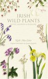 Irish Wild Plants: Myths, Legends & Folklore