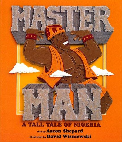 Master Man: A Tale of Nigeria