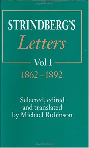 Strindberg's Letters, Volume 1: 1862-1892