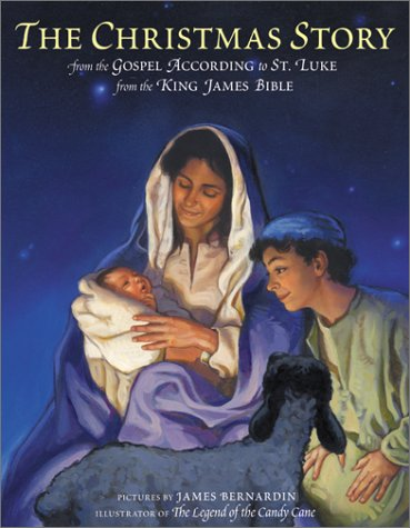 The Christmas Story: From the Gospel According to St. Luke from the King James Bible