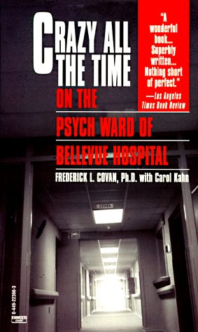 Crazy All the Time: On The Psych Ward of Bellevue Hospital EPUB