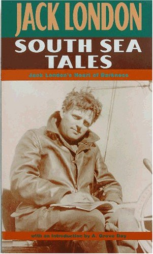 South Sea Tales - Jack London