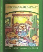 Hedgehog for Breakfast by Ann Turner