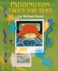 Paddington Takes the Test (Paddington, #11)