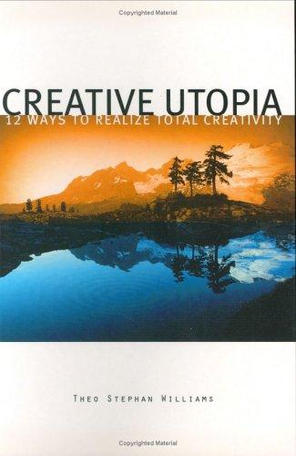 Creative Utopia by Theo Stephan Williams