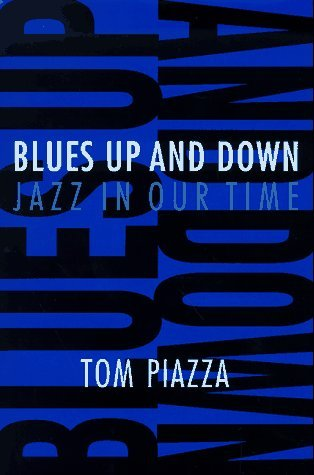Blues Up and Down: Jazz, Race, and American Culture in Our Time