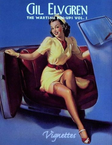 Gil Elvgren: The Wartime Pin Ups