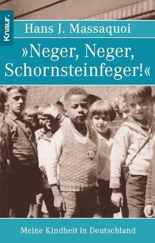 »Neger, Neger, Schornsteinfeger!« : Meine Kindheit in Deutschland